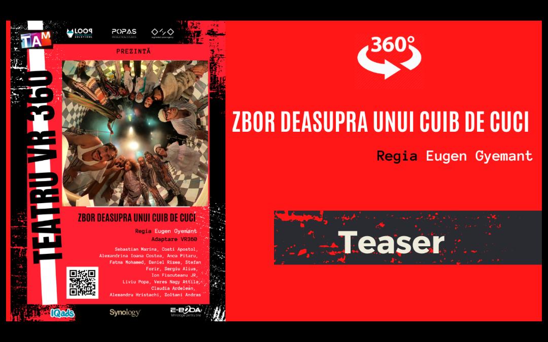 Teatrul VR Zbor Deasupra unui cuib de cuci teaser